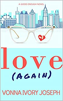 Romance Books to Read: Love Again by Author Vonna Ivory Joseph